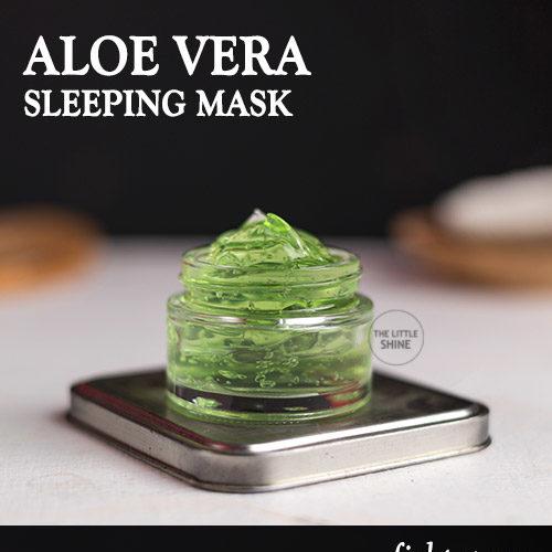 ALOE VERA SLEEPING MASK FOR CLEAR SKIN
