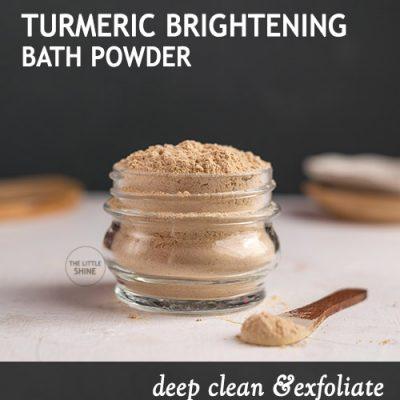 TURMERIC SKIN BRIGHTENING BATH POWDER RECIPE