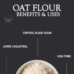 OAT FLOUR BENEFITS & USES