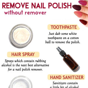 BEST WAYS TO REMOVE NAIL POLISH WITHOUT REMOVER
