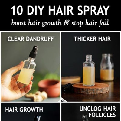 10 HAIR SPRAY RECIPES FOR FASTER HAIR GROWTH