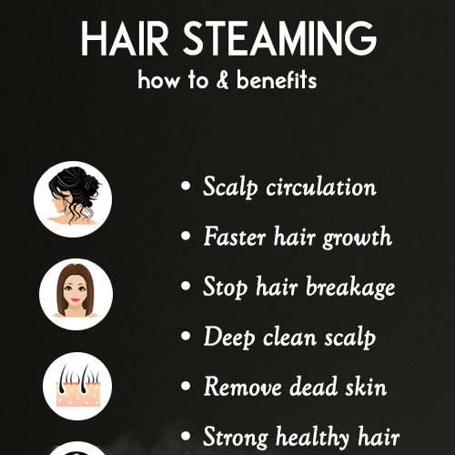 HAIR STEAMING - how-to and benefits