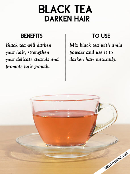 Darken hair -  black tea, sage tea