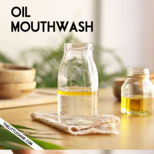 AYURVEDA OIL MOUTHWASH - healthy teeth and gums