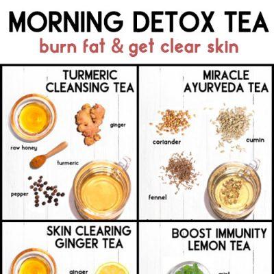 MORNING DETOX TEA RECIPES