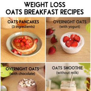 6 Best Weight loss Breakfast Recipes with Oats