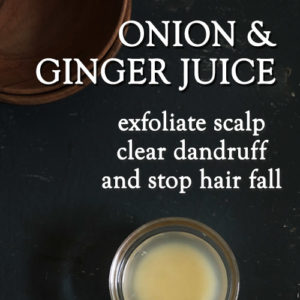 STOP HAIR FALL AND CLEAR DANDRUFF with onion and ginger juice