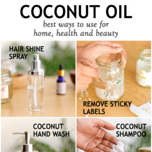 BEST COCONUT OIL USES for home, health and beauty