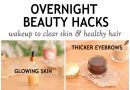 OVERNIGHT BEAUTY HACKS