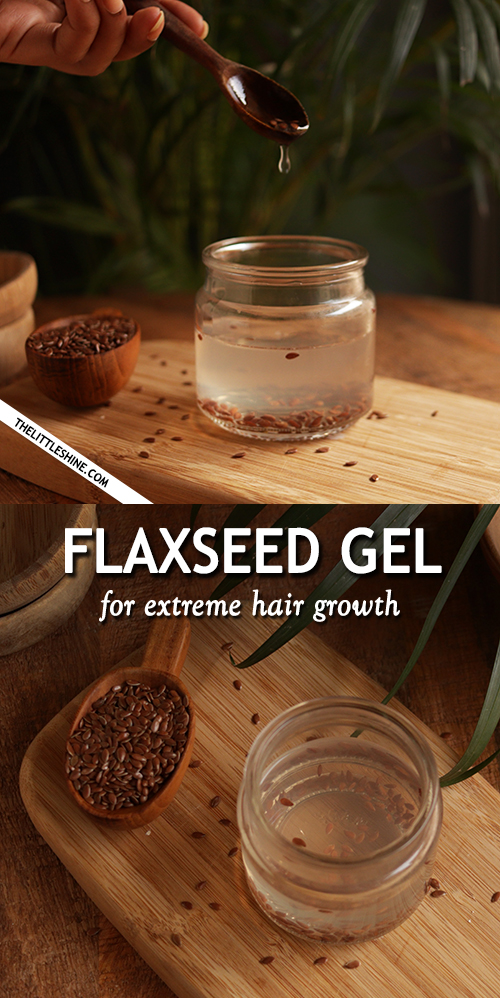 Flaxseed hair gel for extreme hair growth