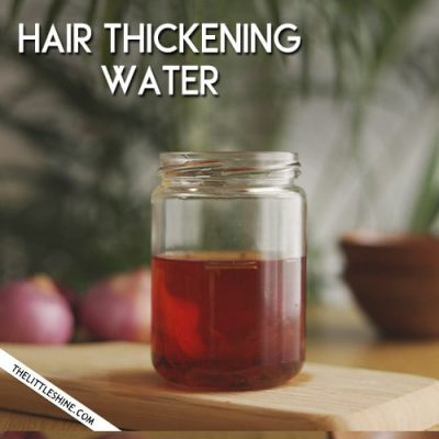 HAIR THICKENING WATER to regrow thinning hair