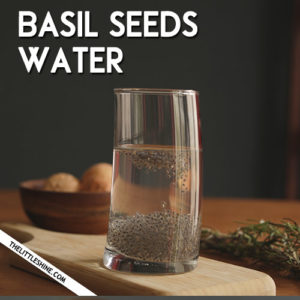 BASIL SEEDS for glowing skin and healthy hair