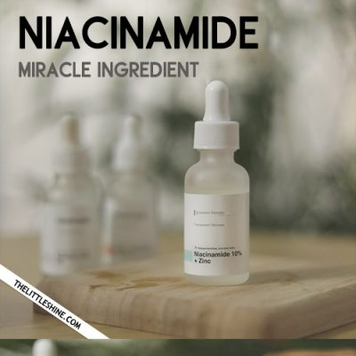 Niacinamide a miracle ingredient for Clear and Glowing Skin