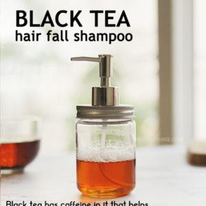 Black Tea to darken hair and stop hair fall