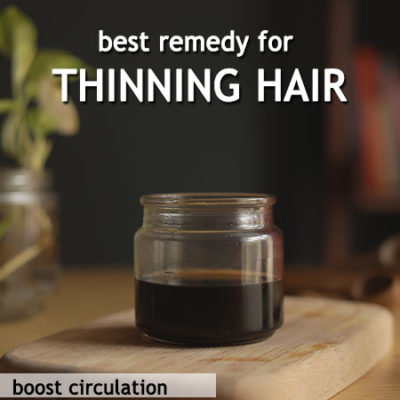 BEST REMEDY FOR THINNING HAIR
